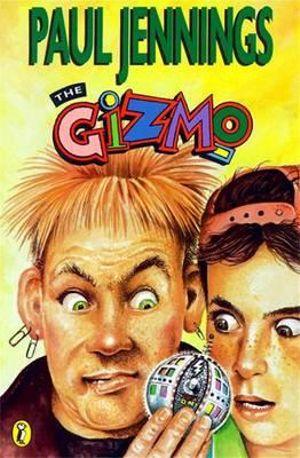 The Gizmo : Gizmo Books - Paul Jennings