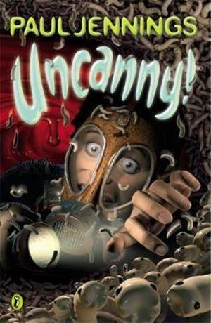 Uncanny! : Even More Surprising Stories - Paul Jennings
