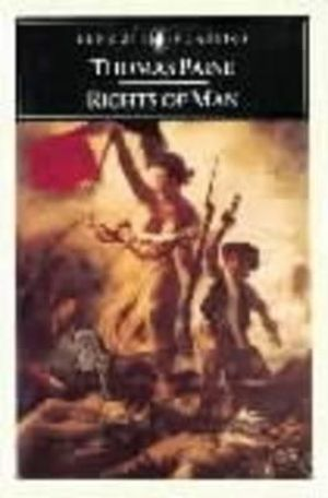 Rights of Man  : Penguin American Library - Thomas Paine