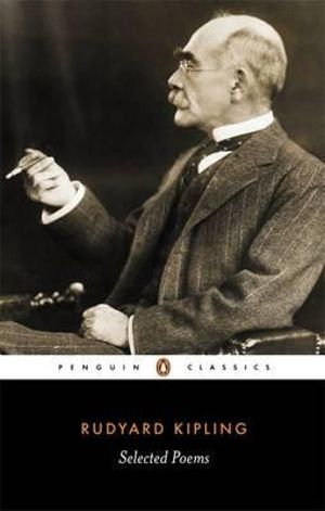 Selected Poems -  Rudyard Kipling