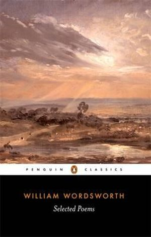 Selected Poems : Penguin Classics - William Wordsworth