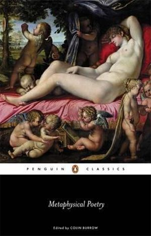 Metaphysical Poetry : Penguin Classics -  Colin Burrow