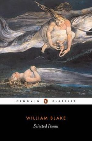 Selected Poems : Penguin Classics - William Blake