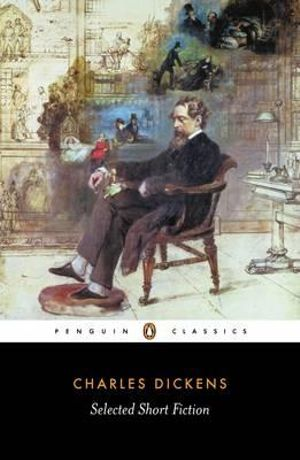 Selected Short Fiction - Charles Dickens