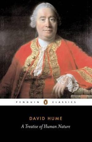 A Treatise of Human Nature : Penguin Classics - David Hume