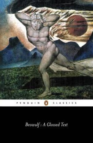Beowulf : A Glossed Text  - Michael Alexander