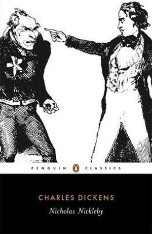 Nicholas Nickleby : Penguin Classics - Charles Dickens