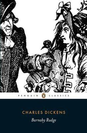 Barnaby Rudge : Penguin Classics - Charles Dickens