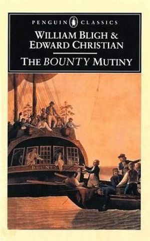 The Bounty Mutiny - William Bligh