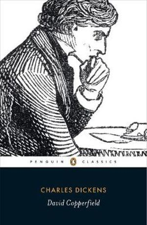 David Copperfield : Penguin Classics - Charles Dickens