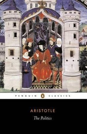 The Politics : Penguin Classics - Aristotle