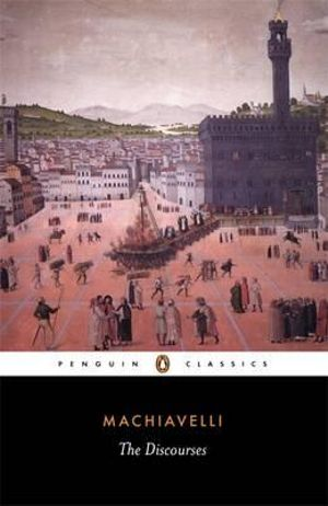 The Discourses : Penguin Classics - Niccolo Machiavelli