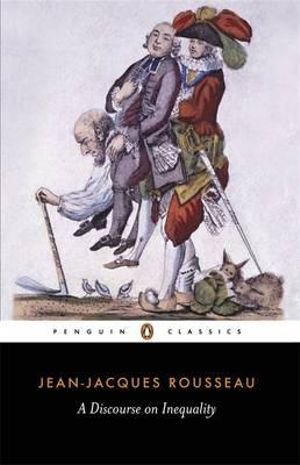A Discourse on Inequality : Penguin Classics - Jean-Jacques Rousseau
