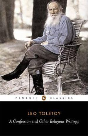 A Confession and Other Religious Writing - Leo Tolstoy
