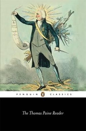 The Thomas Paine Reader : Penguin Classics -  Thomas Paine
