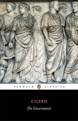 On Government - Marcus Tullius Cicero