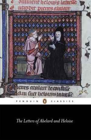Letters of Abelard and Heloise - Peter Abelard
