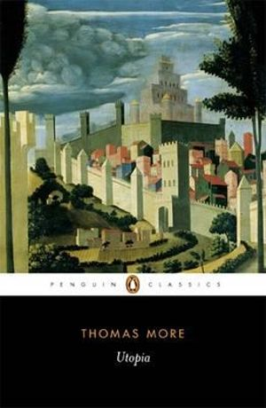 Utopia : Penguin Classics -  Thomas More