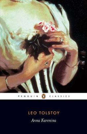 Anna Karenina : Penguin Classics Ser. - Leo Tolstoy