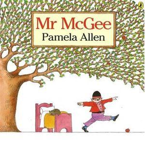 Mr. McGee -  Pamela Allen