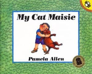 My Cat Maisie : Picture Puffin Series - Pamela Allen