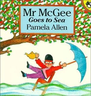 Mr McGee Goes to Sea - Pamela Allen
