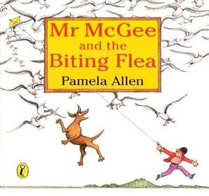 Mr McGee and the Biting Flea : Picture Puffin S. - Pamela Allen