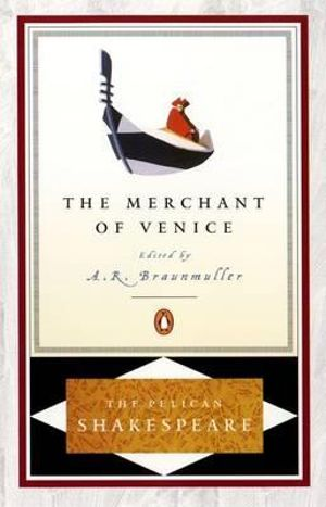 The Merchant of Venice  : The Pelican Shakespeare -  William Shakespeare