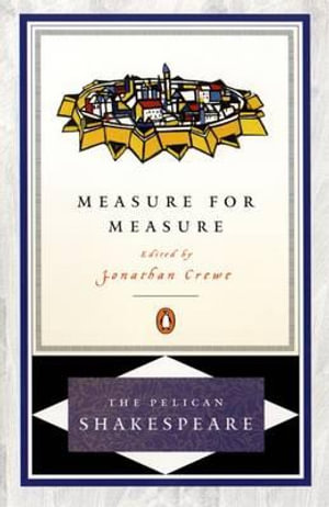 Measure for Measure : The Pelican Shakespeare - William Shakespeare