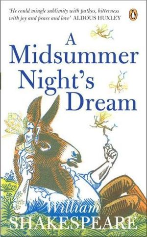 A Midsummer Night's Dream :  Penguin Shakespeare - William Shakespeare