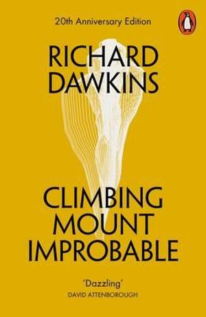Climbing Mount Improbable - Richard Dawkins