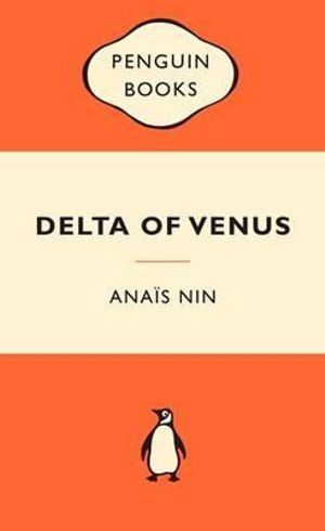 Delta Of Venus : Popular Penguins - Anais Nin