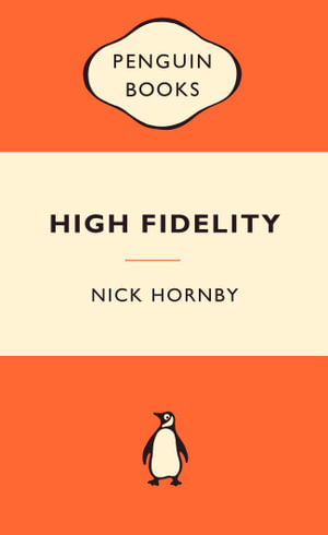 High Fidelity : Popular Penguins - Nick Hornby
