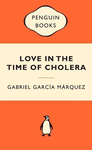 Love In The Time Of Cholera : Popular Penguins - Gabriel Garcia Marquez