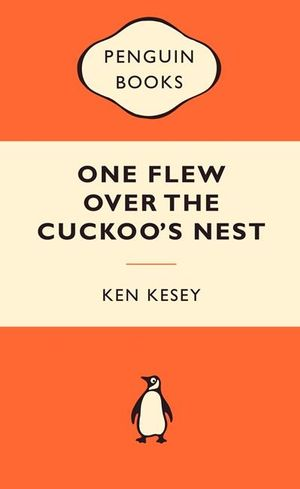 One Flew Over The Cuckoo's Nest : Popular Penguins - Ken Kesey