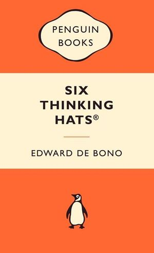 Six Thinking Hats : Popular Penguins - Edward De Bono