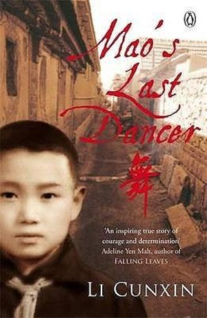 Mao's Last Dancer - Li Cunxin