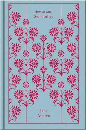 Sense and Sensibility : Clothbound Classics   - Jane Austen