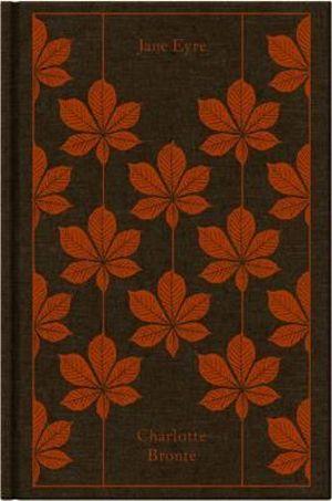 Jane Eyre : Clothbound Classics   - Charlotte Bronte