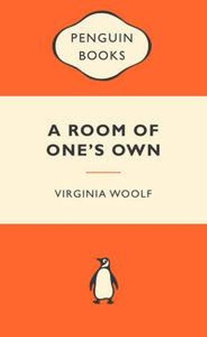 A Room Of One's Own : Popular Penguins - Virginia Woolf