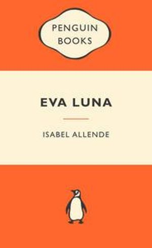 Eva Luna : Popular Penguins - Isabel Allende