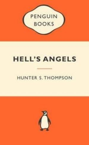 Hell's Angels : Popular Penguins - Hunter S. Thompson
