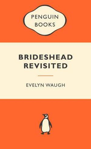 Brideshead Revisited : Popular Penguins - Evelyn Waugh