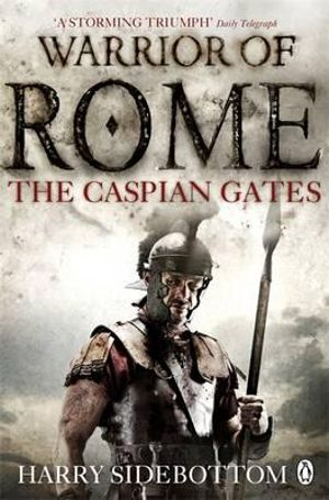 The Caspian Gates - Harry Sidebottom