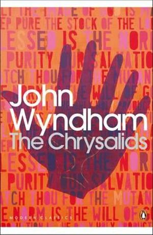 The Chrysalids : Penguin Classics Ser. - John Wyndham