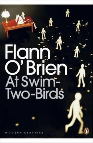 At Swim-Two-Birds : Penguin Classics Ser. - Flann O'Brien