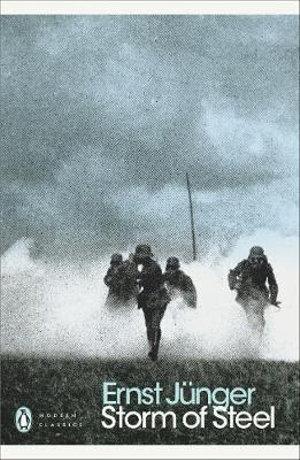 Storm of Steel - Ernst Junger
