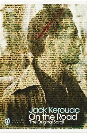 On the Road : The Original Scroll - Jack Kerouac