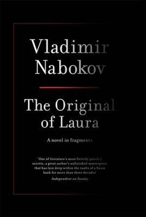 The Original Of Laura  : A Novel in Fragments  - Vladimir Nabokov