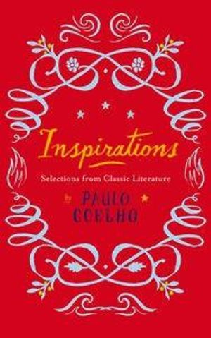 Inspirations : Selections from Classic Literature - Paulo Coelho